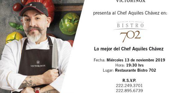 Bistro 702 y Victorinox presentan a Chef Aquiles Chavez