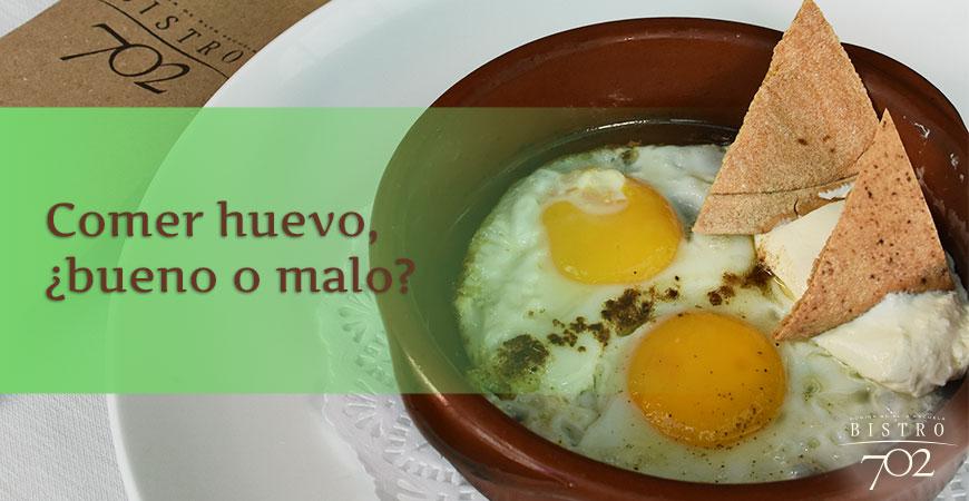 Comer huevo, ¿bueno o malo?